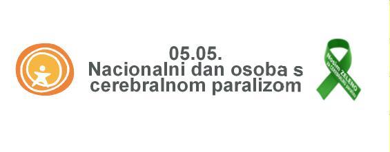 05.05.2020. Nacionalni dan osoba s cerebralnom paralizom